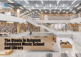 The Utopia In Belgium Combines Music School and Library