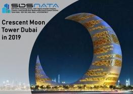 Crescent Moon Tower Dubai in 2019