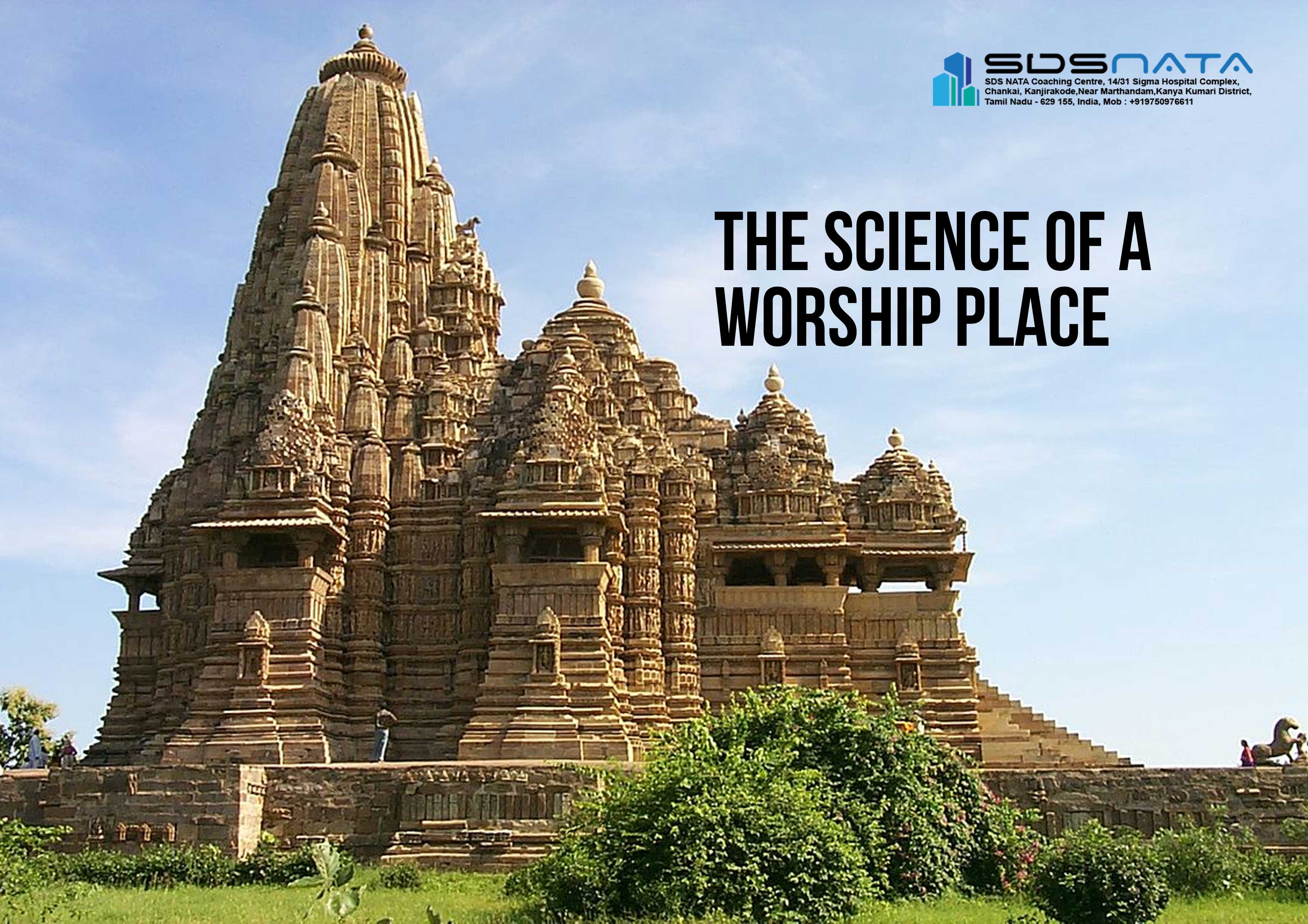 The Science of A Worship Place